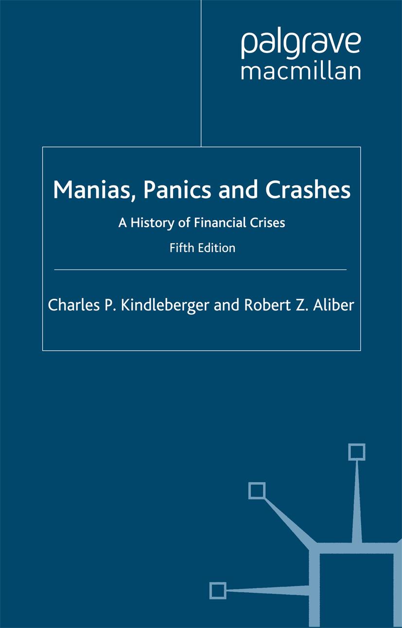 Aliber, Robert Z. - Manias, Panics and Crashes, ebook