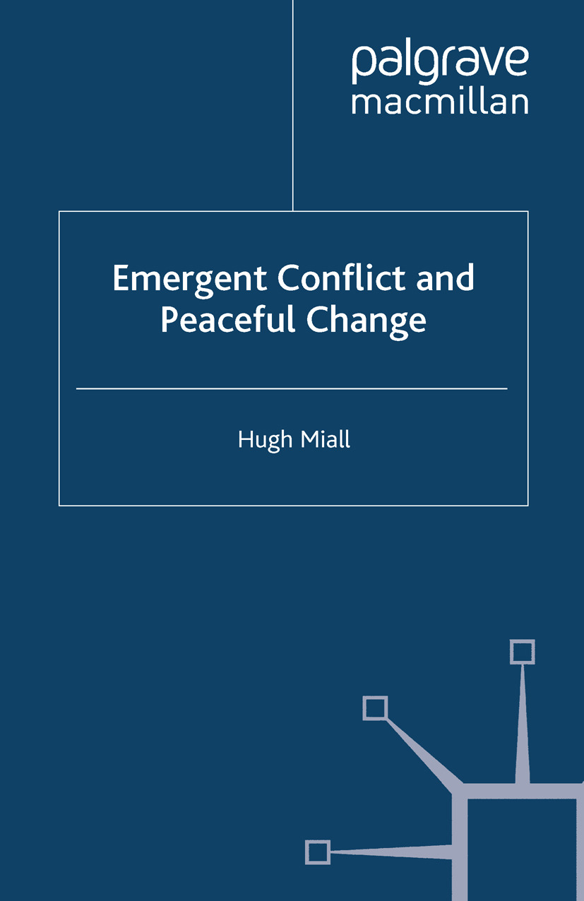 Miall, Hugh - Emergent Conflict and Peaceful Change, ebook
