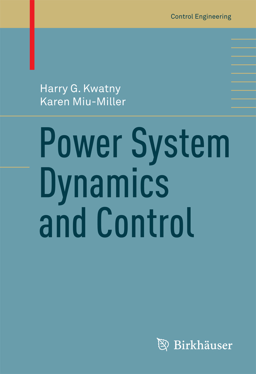 Kwatny, Harry G. - Power System Dynamics and Control, ebook