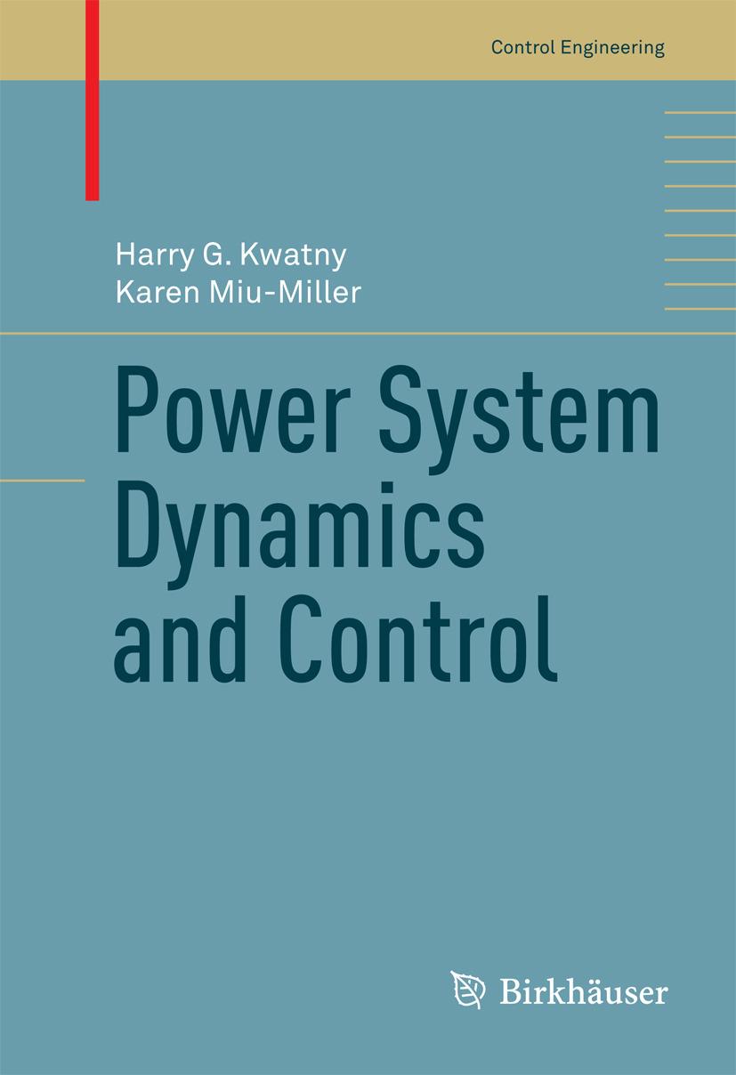 Kwatny, Harry G. - Power System Dynamics and Control, ebook