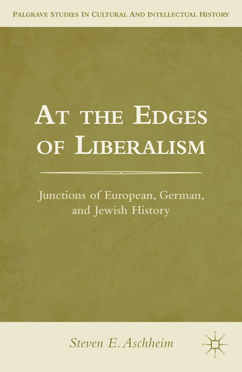 Aschheim, Steven E. - At the Edges of Liberalism, ebook