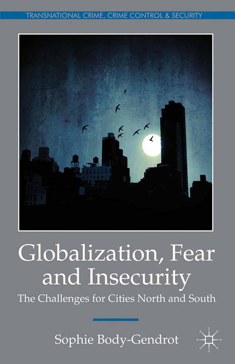 Body-Gendrot, Sophie - Globalization, Fear and Insecurity, ebook