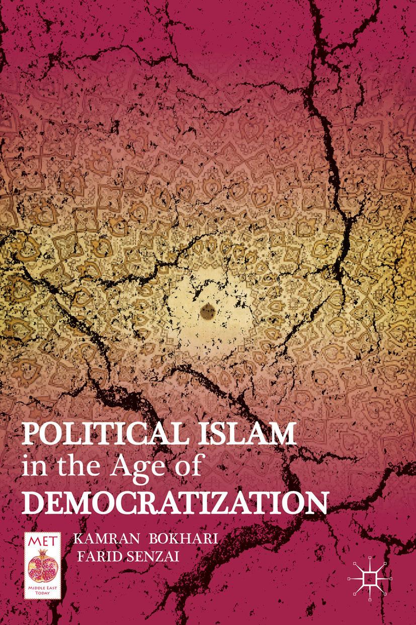 Bokhari, Kamran - Political Islam in the Age of Democratization, ebook