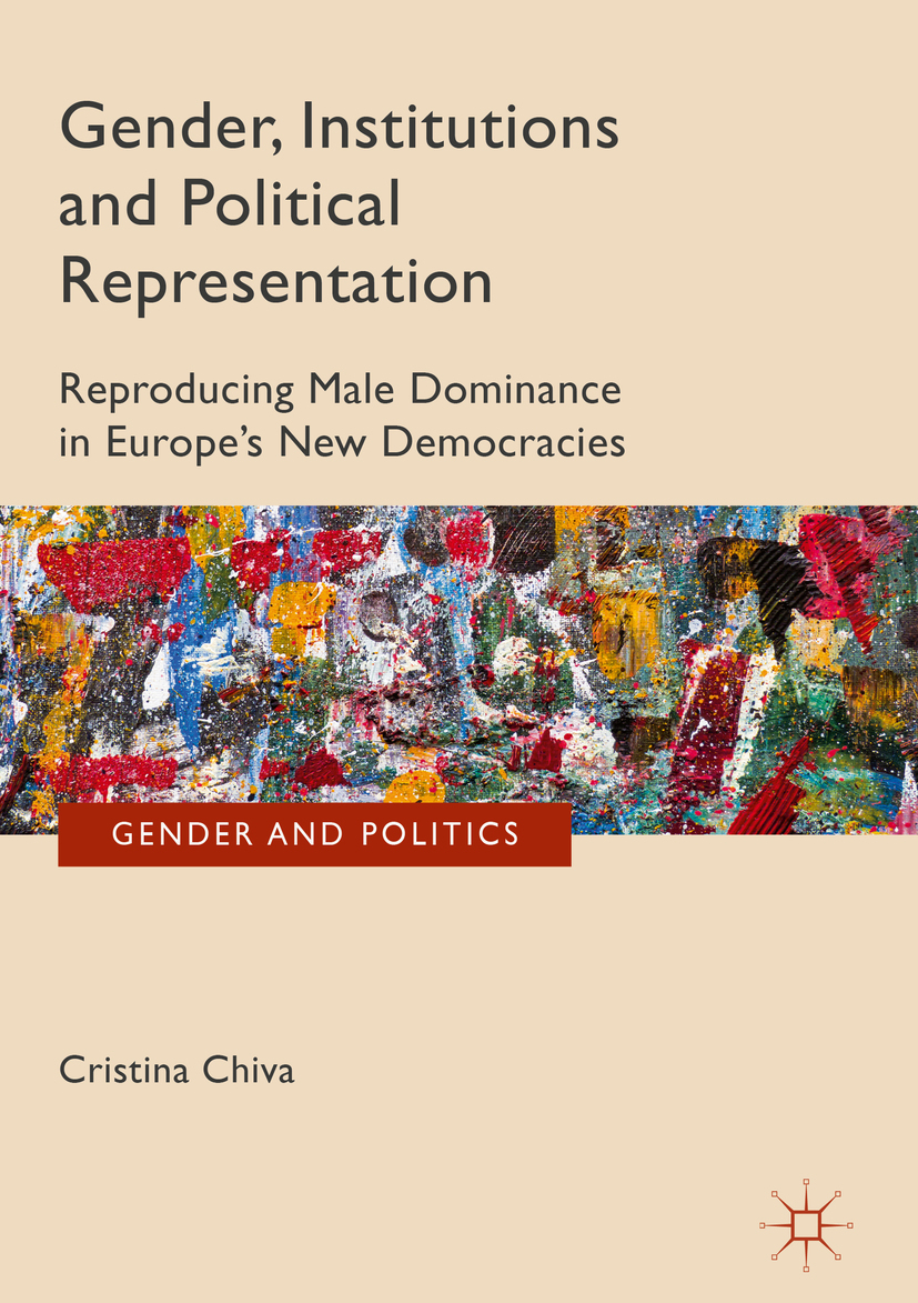 Chiva, Cristina - Gender, Institutions and Political Representation, ebook