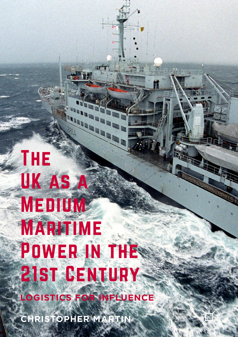 Martin, Christopher - The UK as a Medium Maritime Power in the 21st Century, ebook