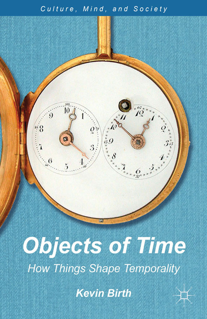 Birth, Kevin K. - Objects of Time, ebook