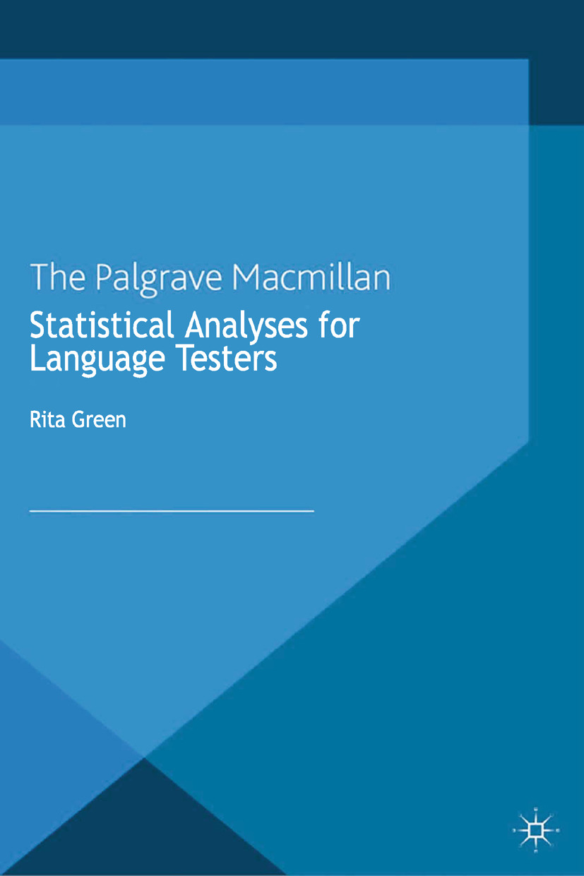 Green, Rita - Statistical Analyses for Language Testers, ebook