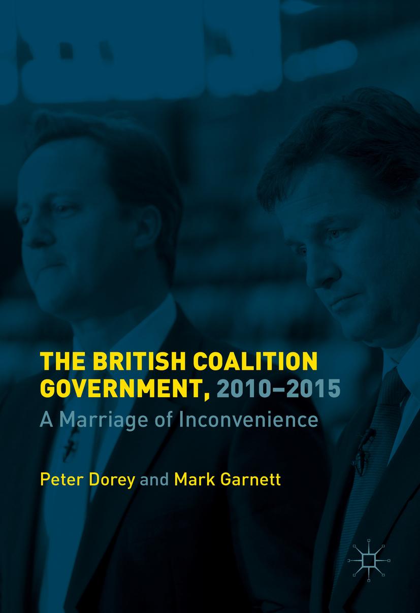 Dorey, Peter - The British Coalition Government, 2010-2015, ebook