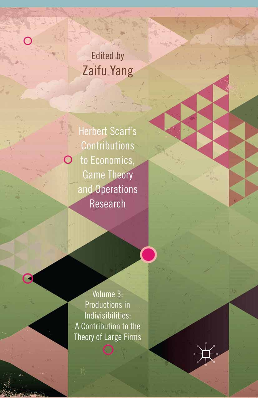 Yang, Zaifu - Herbert Scarf's Contributions to Economics, Game Theory and Operations Research, ebook