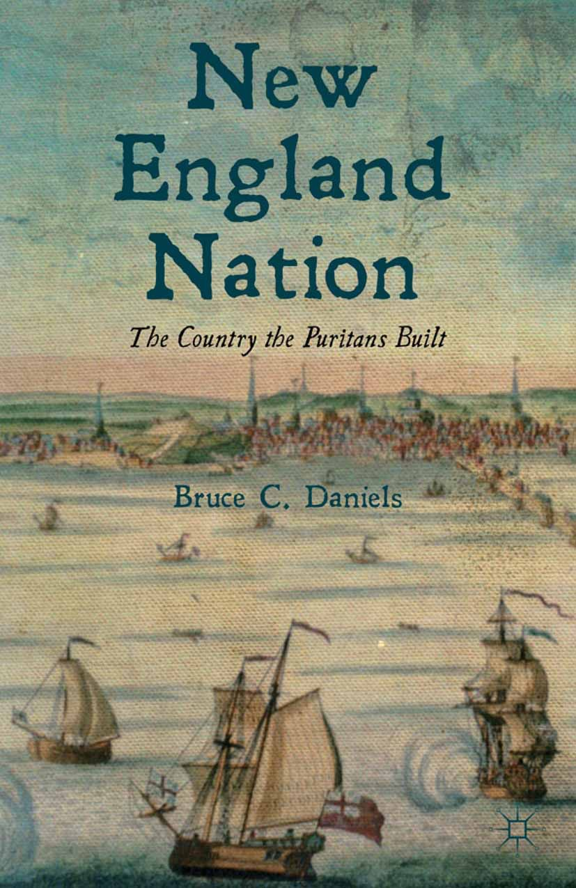 Daniels, Bruce C. - New England Nation, ebook