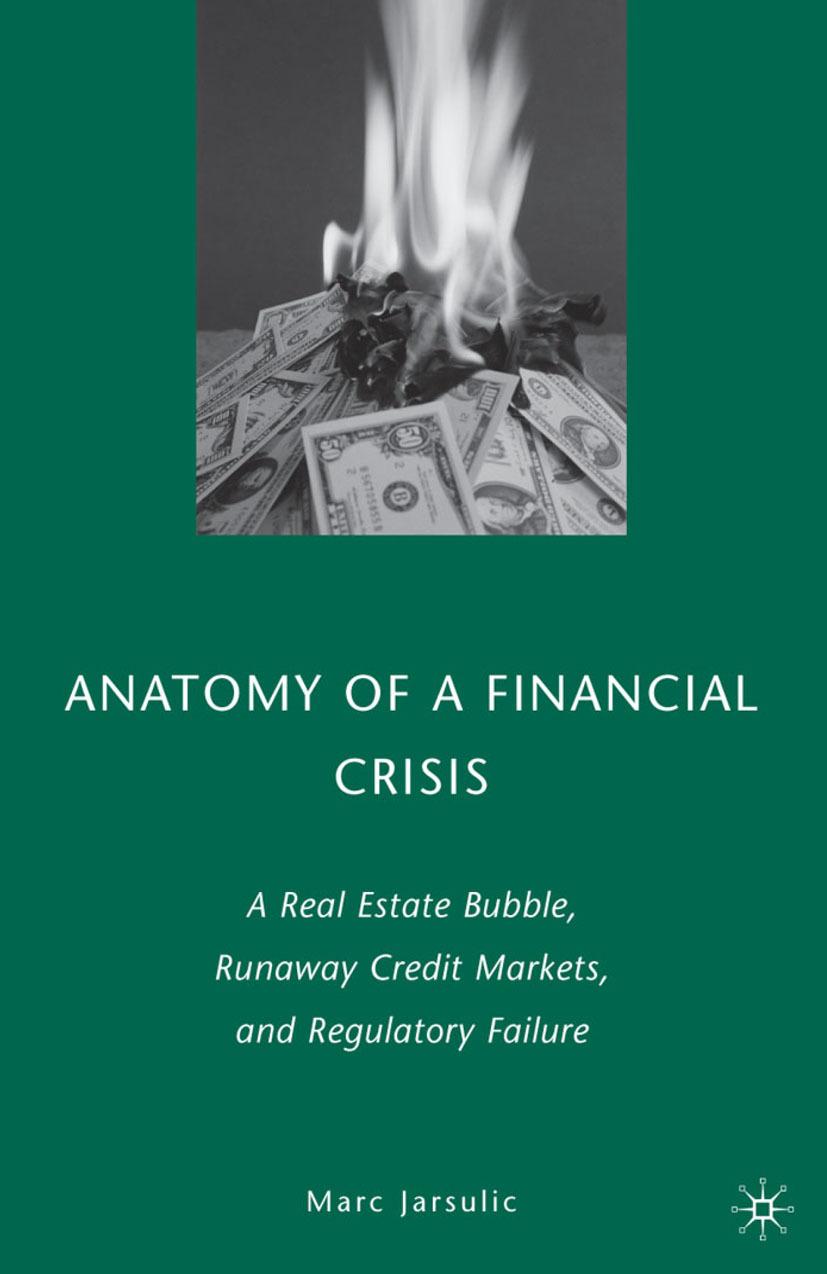 Jarsulic, Marc - Anatomy of a Financial Crisis, ebook