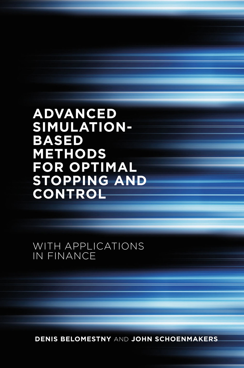 Belomestny, Denis - Advanced Simulation-Based Methods for Optimal Stopping and Control, ebook