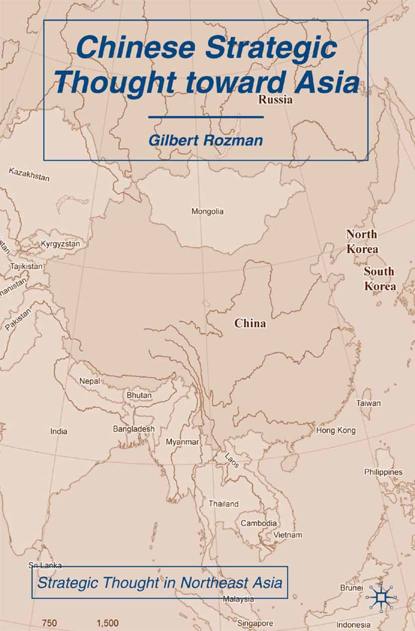 Rozman, Gilbert - Chinese Strategic Thought toward Asia, ebook