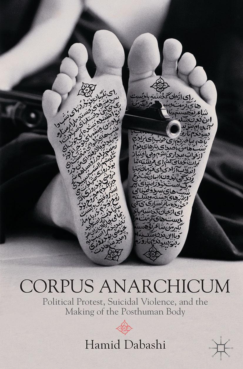 Dabashi, Hamid - Corpus Anarchicum, ebook