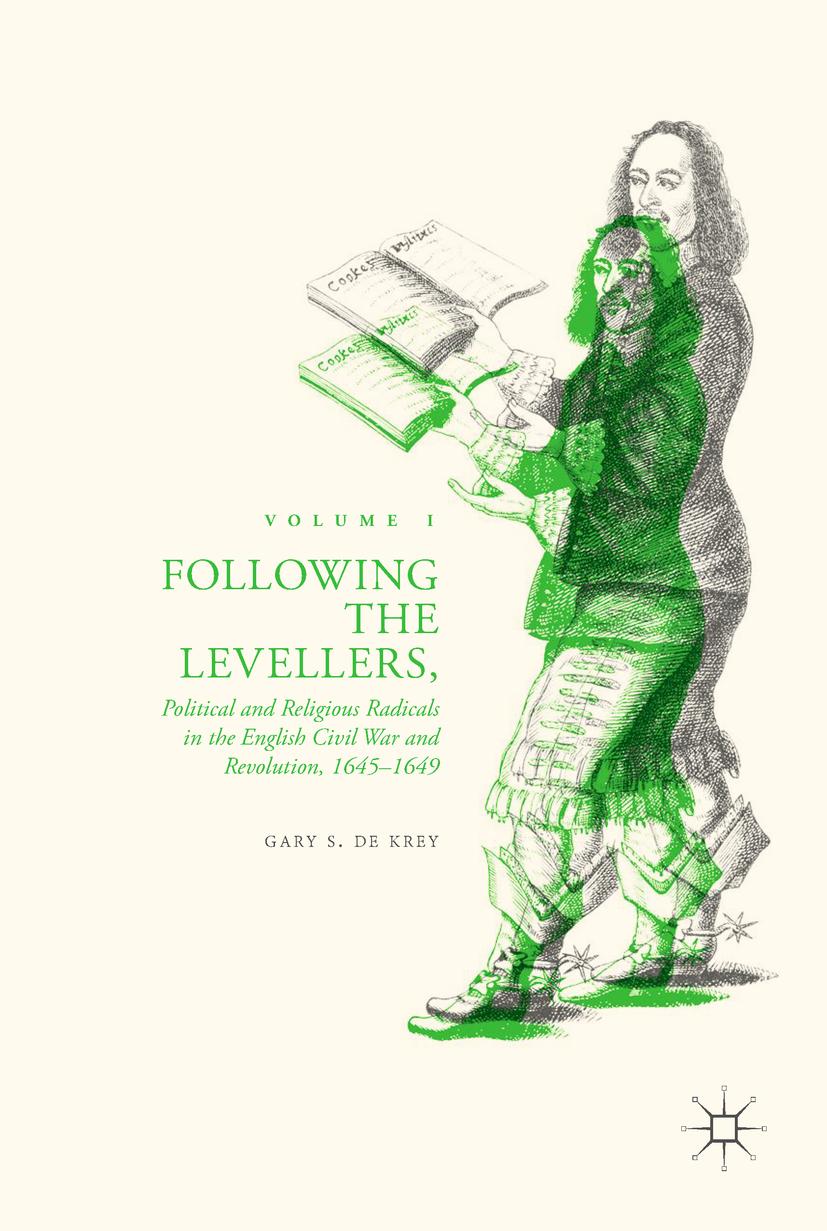 Krey, Gary S. De - Following the Levellers, Volume One, ebook