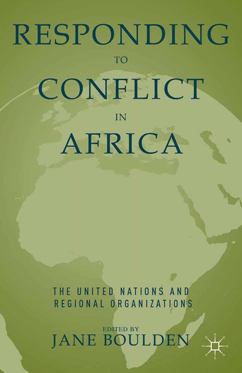 Boulden, Jane - Responding to Conflict in Africa, ebook