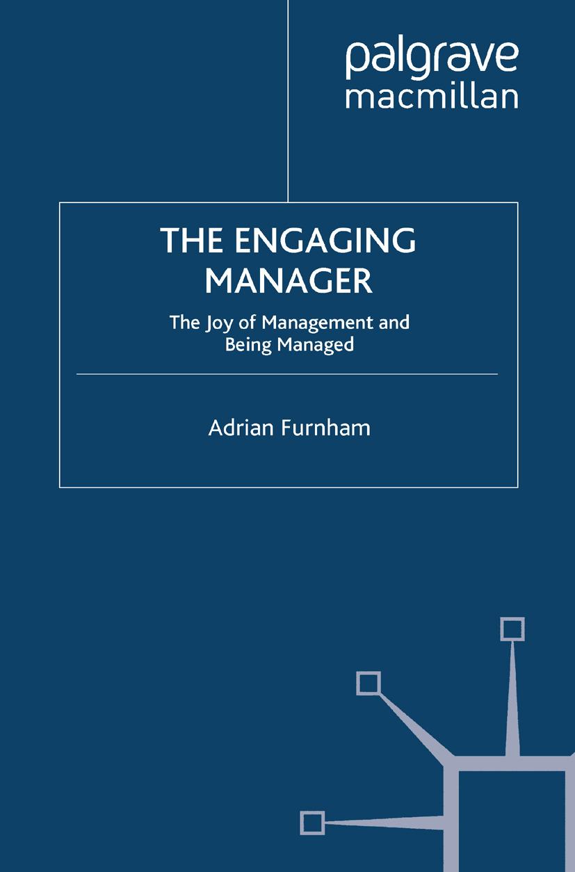 Furnham, Adrian - The Engaging Manager, ebook