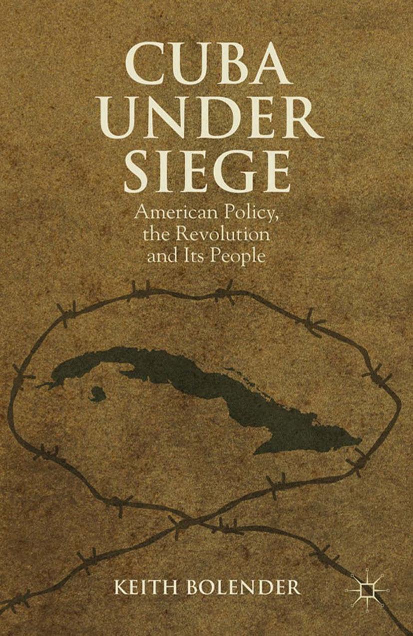 Bolender, Keith - Cuba Under Siege, ebook