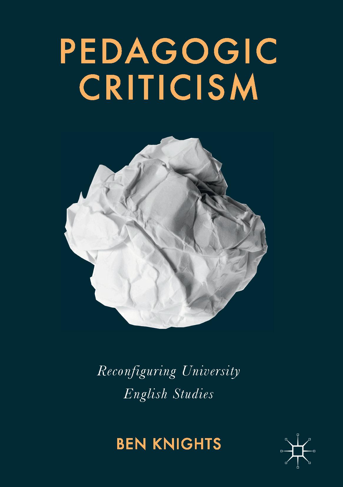 Knights, Ben - Pedagogic Criticism, ebook