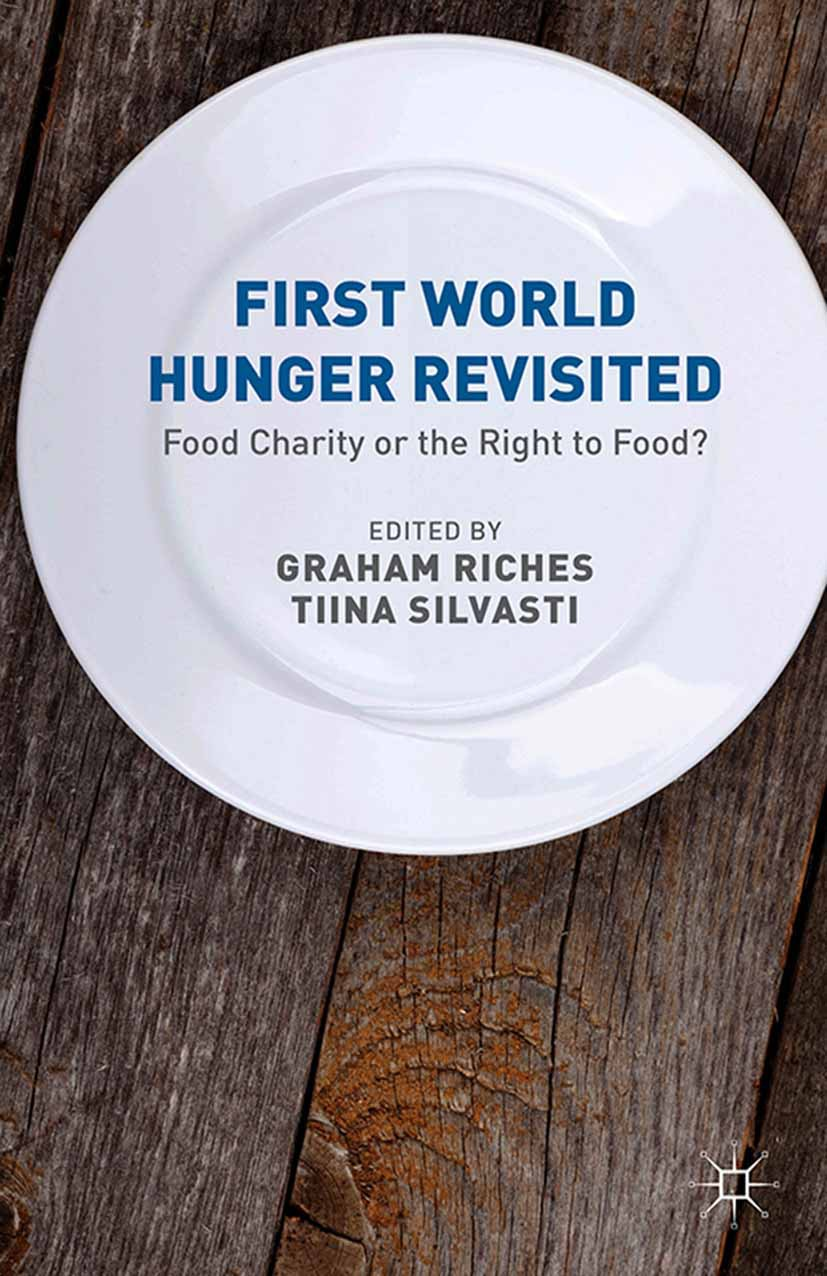 Riches, Graham - First World Hunger Revisited, ebook
