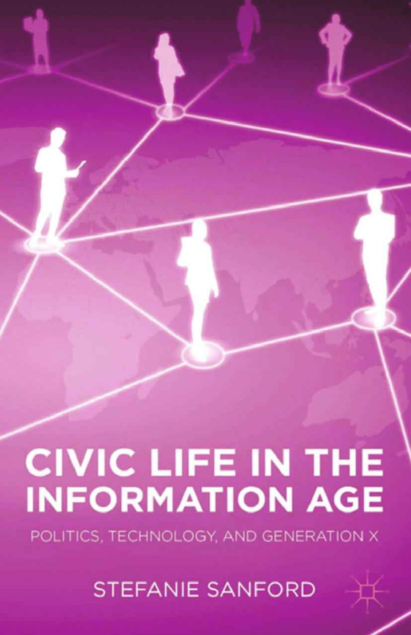 Sanford, Stefanie - Civic Life in the Information Age, e-kirja