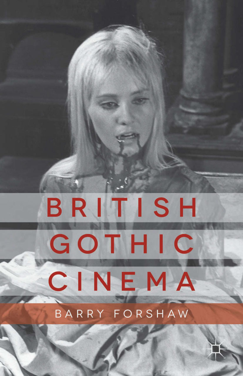 Forshaw, Barry - British Gothic Cinema, ebook