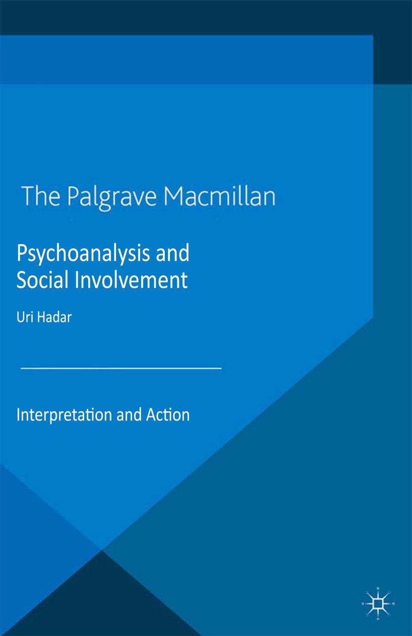 Hadar, Uri - Psychoanalysis and Social Involvement, ebook