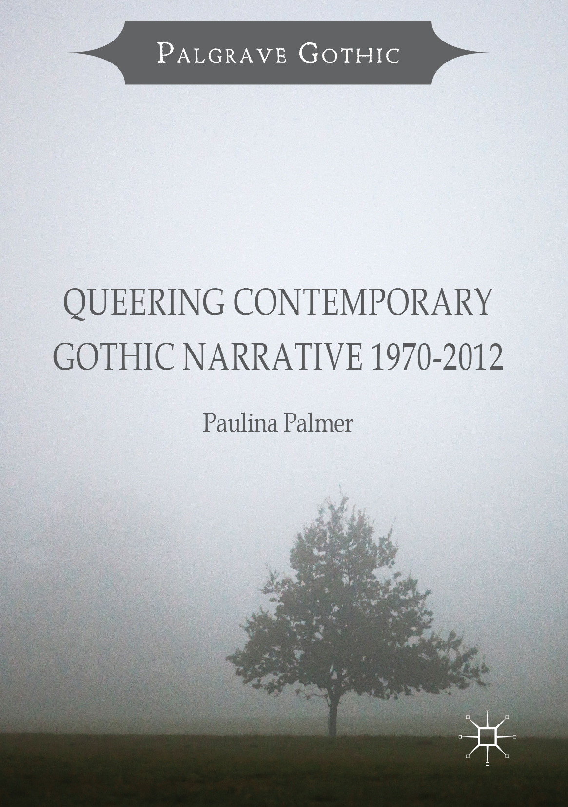 Palmer, Paulina - Queering Contemporary Gothic Narrative 1970-2012, ebook