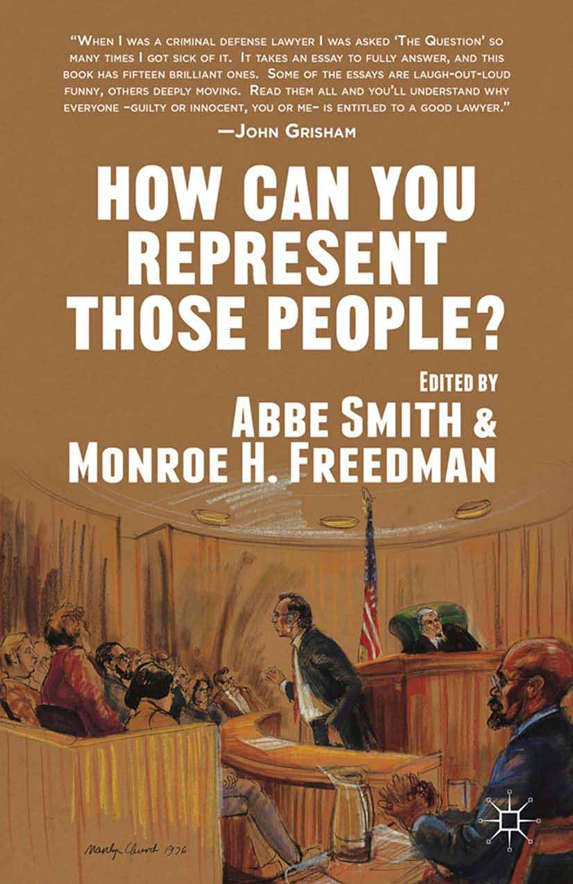 Freedman, Monroe H. - How Can You Represent Those People?, ebook