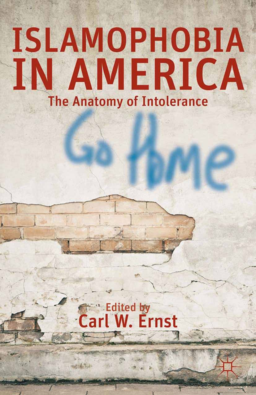 Ernst, Carl W. - Islamophobia in America, ebook