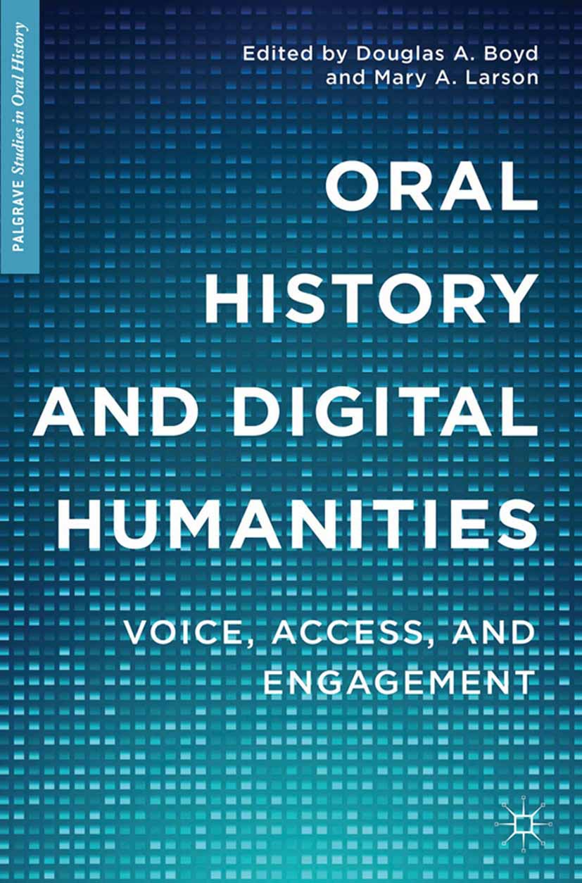 Boyd, Douglas A. - Oral History and Digital Humanities, ebook