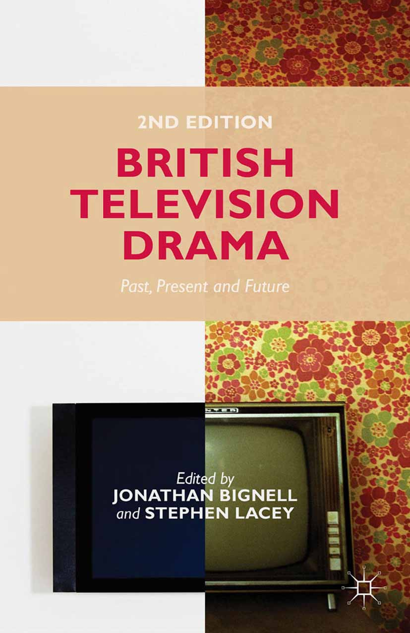 Bignell, Jonathan - British Television Drama, ebook