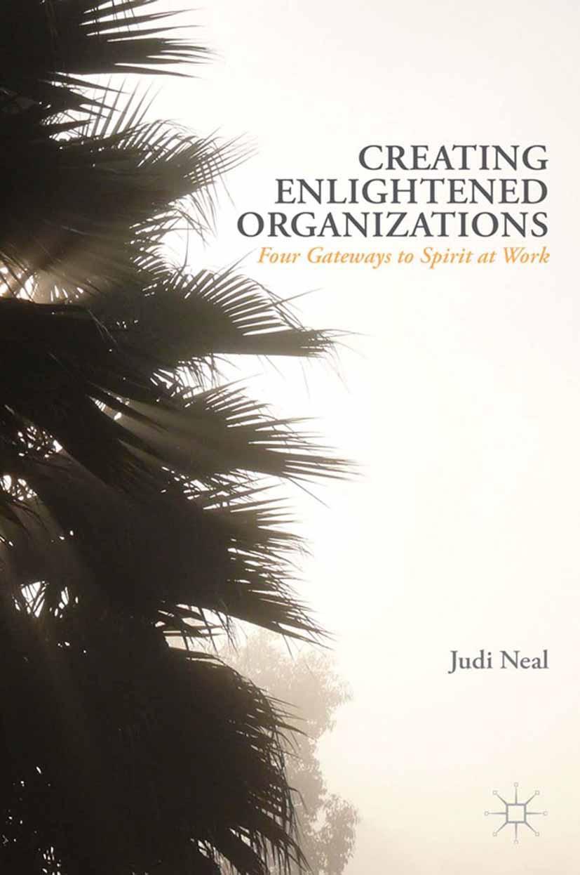 Neal, Judi - Creating Enlightened Organizations, ebook