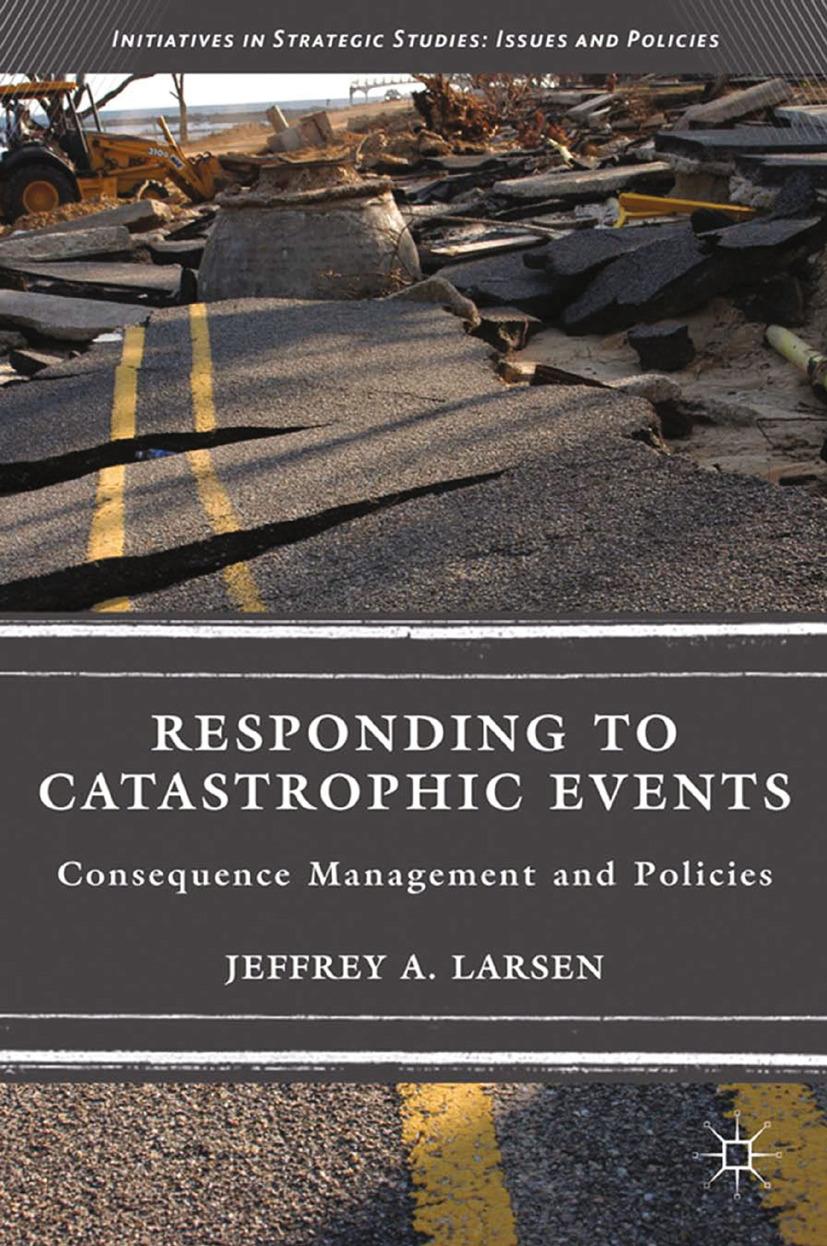 Larsen, Jeffrey A. - Responding to Catastrophic Events, ebook