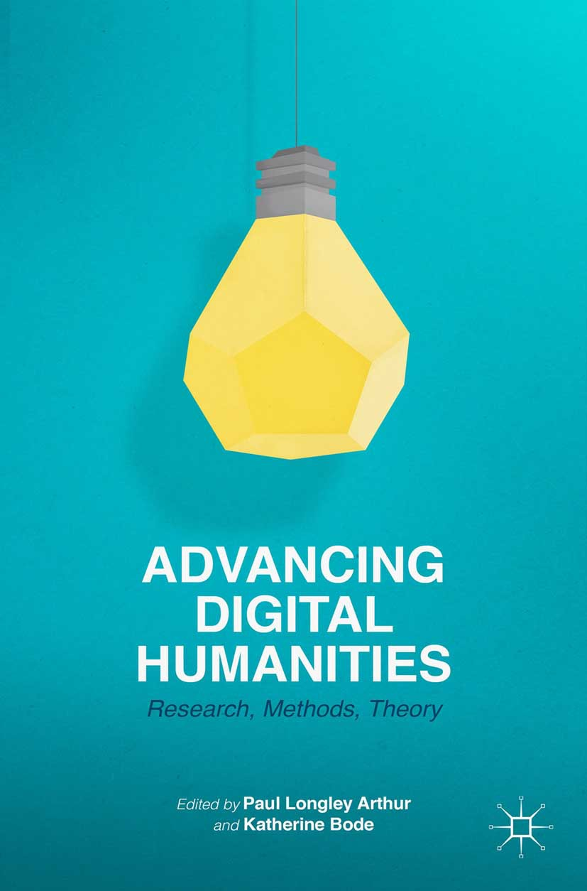Arthur, Paul Longley - Advancing Digital Humanities, ebook
