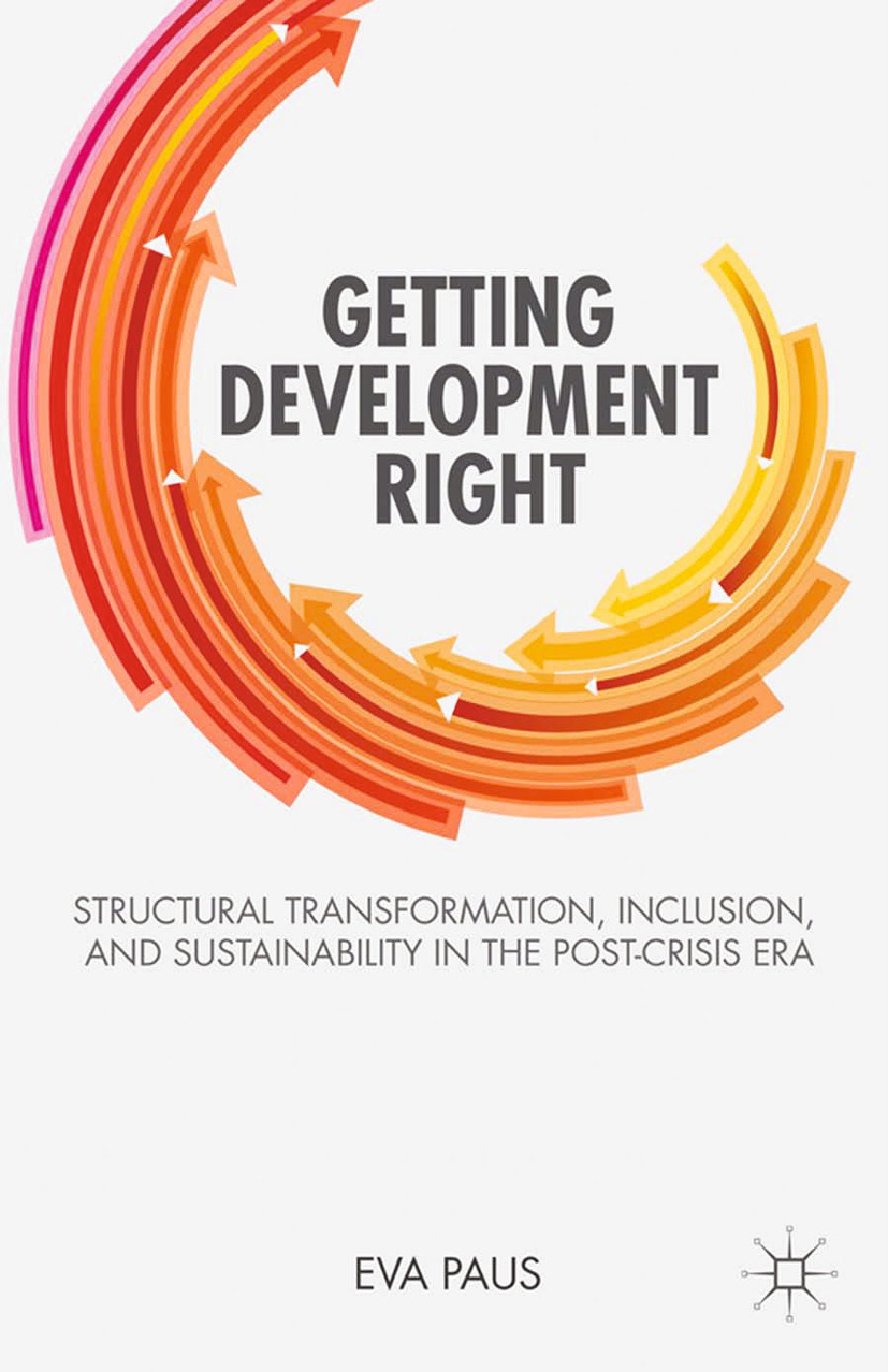 Paus, Eva - Getting Development Right, ebook