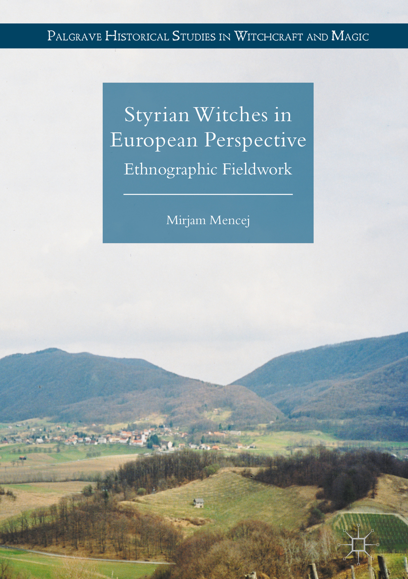 Mencej, Mirjam - Styrian Witches in European Perspective, ebook