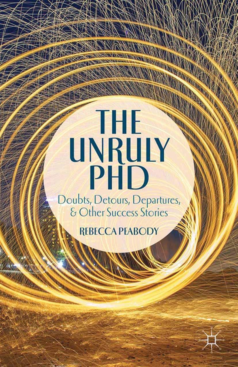 Peabody, Rebecca - The Unruly PhD, ebook