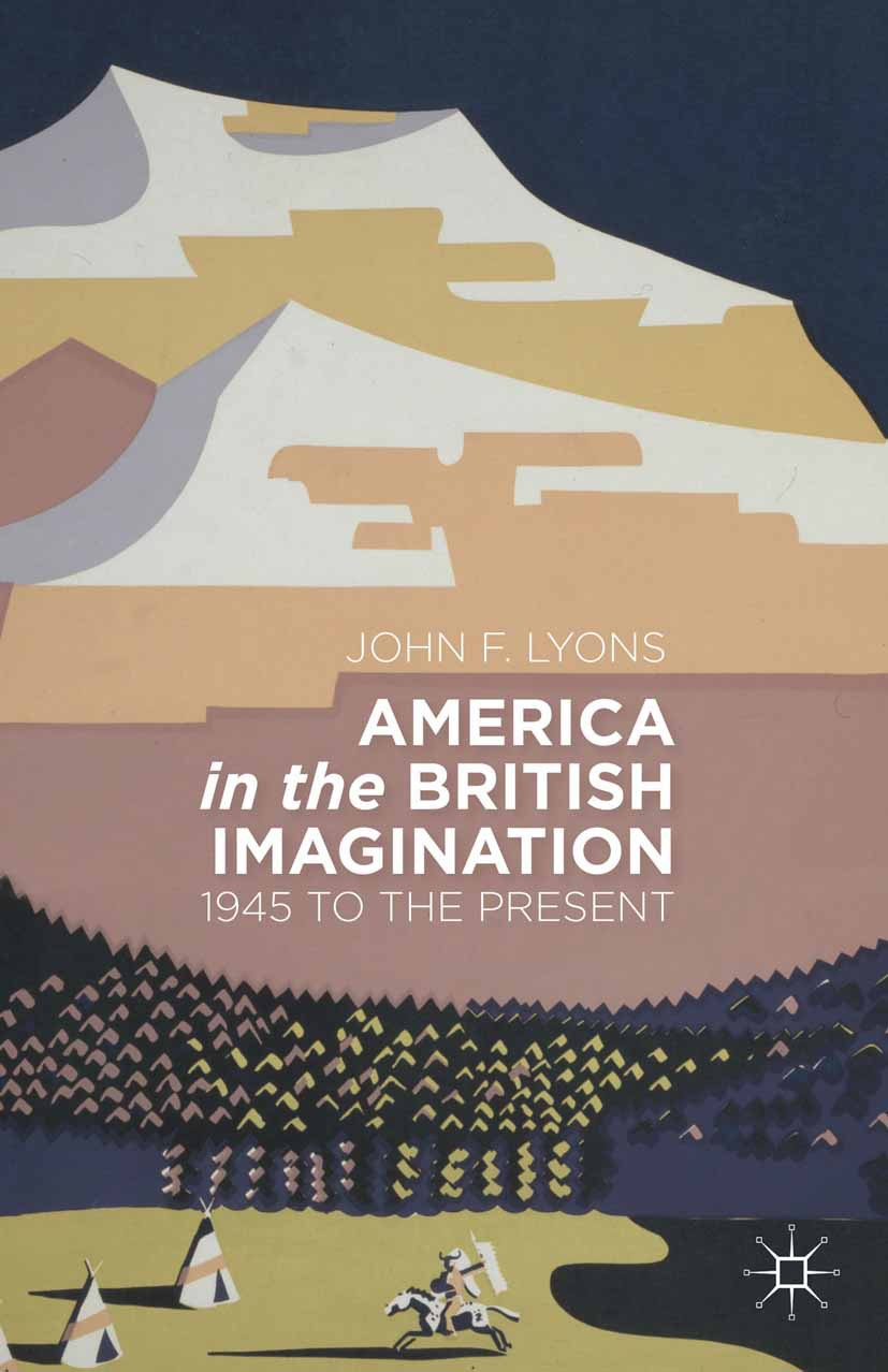 Lyons, John F. - America in the British Imagination, ebook