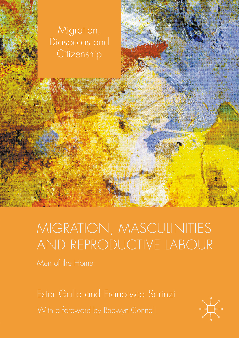 Gallo, Ester - Migration, Masculinities and Reproductive Labour, ebook