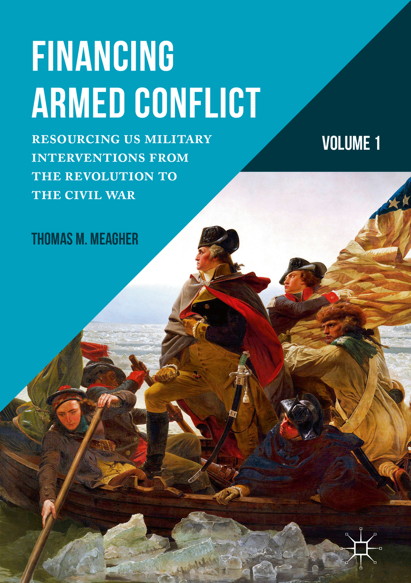Meagher, Thomas M. - Financing Armed Conflict, Volume 1, ebook