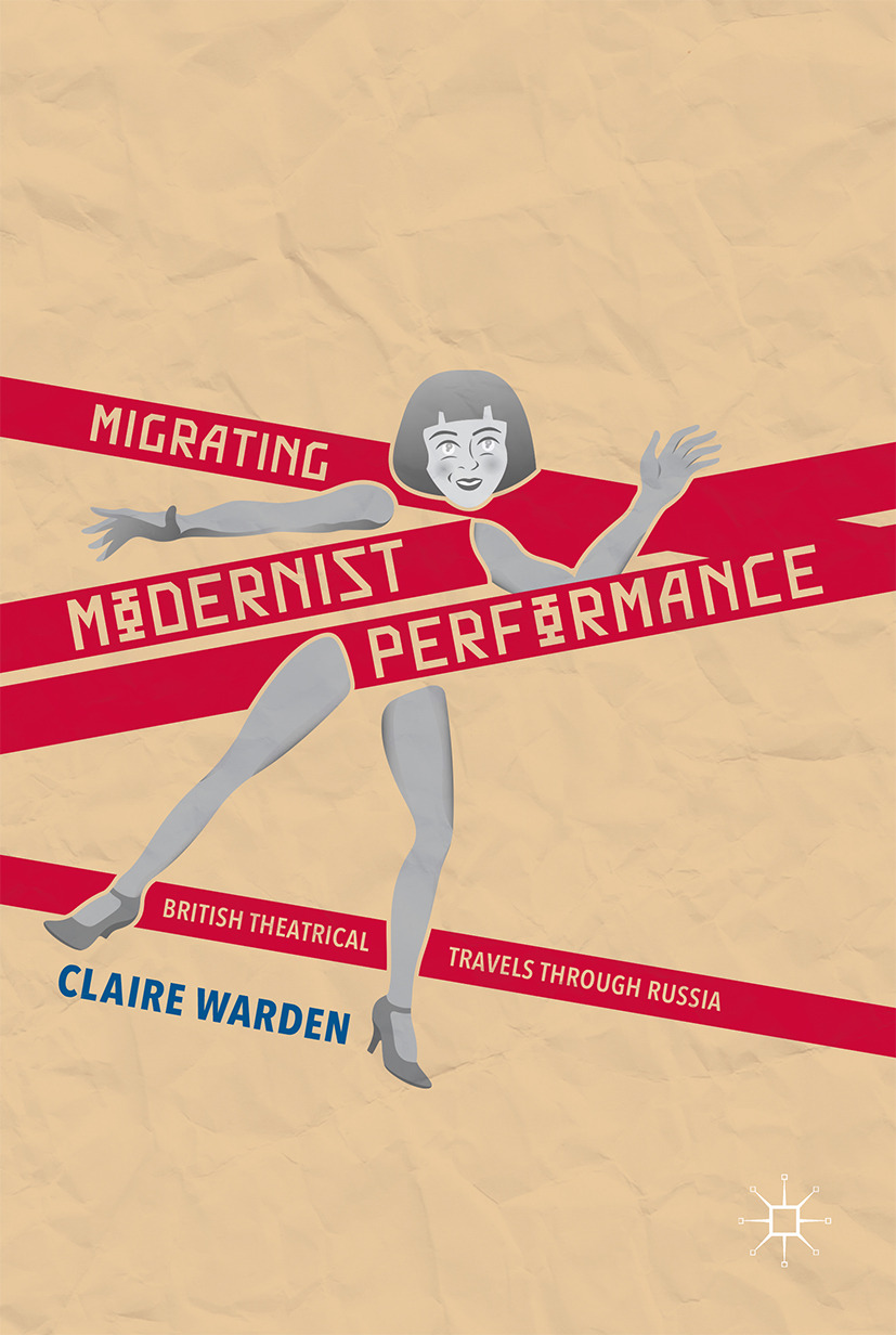 Warden, Claire - Migrating Modernist Performance, e-kirja
