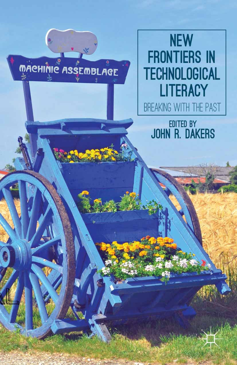 Dakers, John R. - New Frontiers in Technological Literacy, ebook