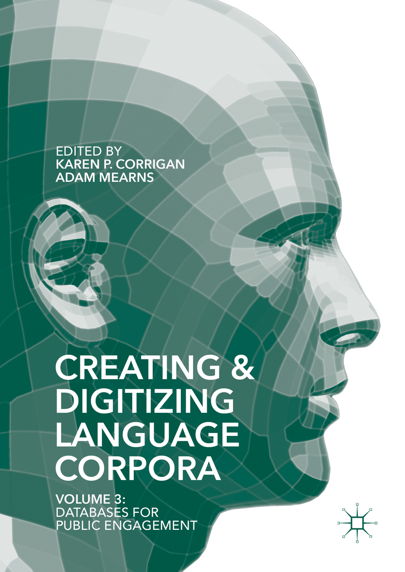 Corrigan, Karen P. - Creating and Digitizing Language Corpora, ebook