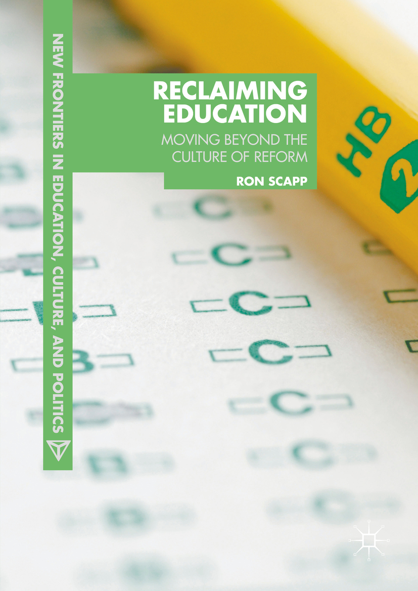 Scapp, Ron - Reclaiming Education, ebook