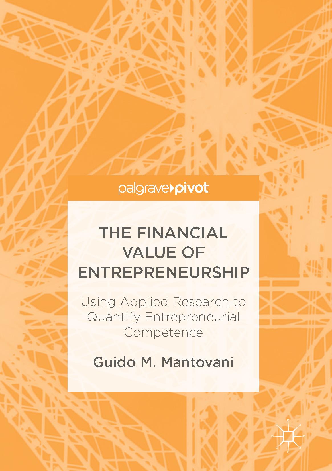 Mantovani, Guido M. - The Financial Value of Entrepreneurship, ebook