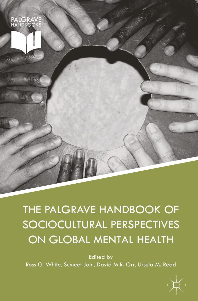 Jain, Sumeet - The Palgrave Handbook of Sociocultural Perspectives on Global Mental Health, ebook