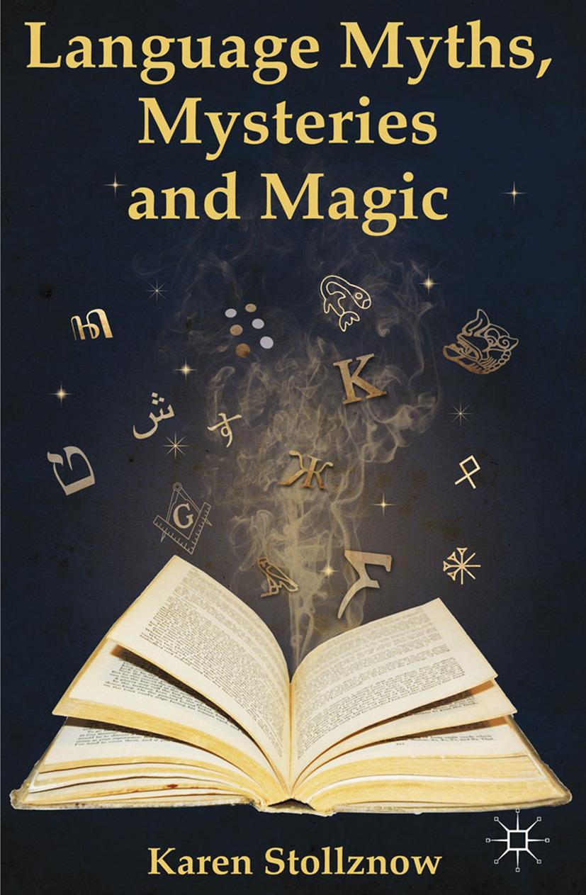 Stollznow, Karen - Language Myths, Mysteries and Magic, ebook