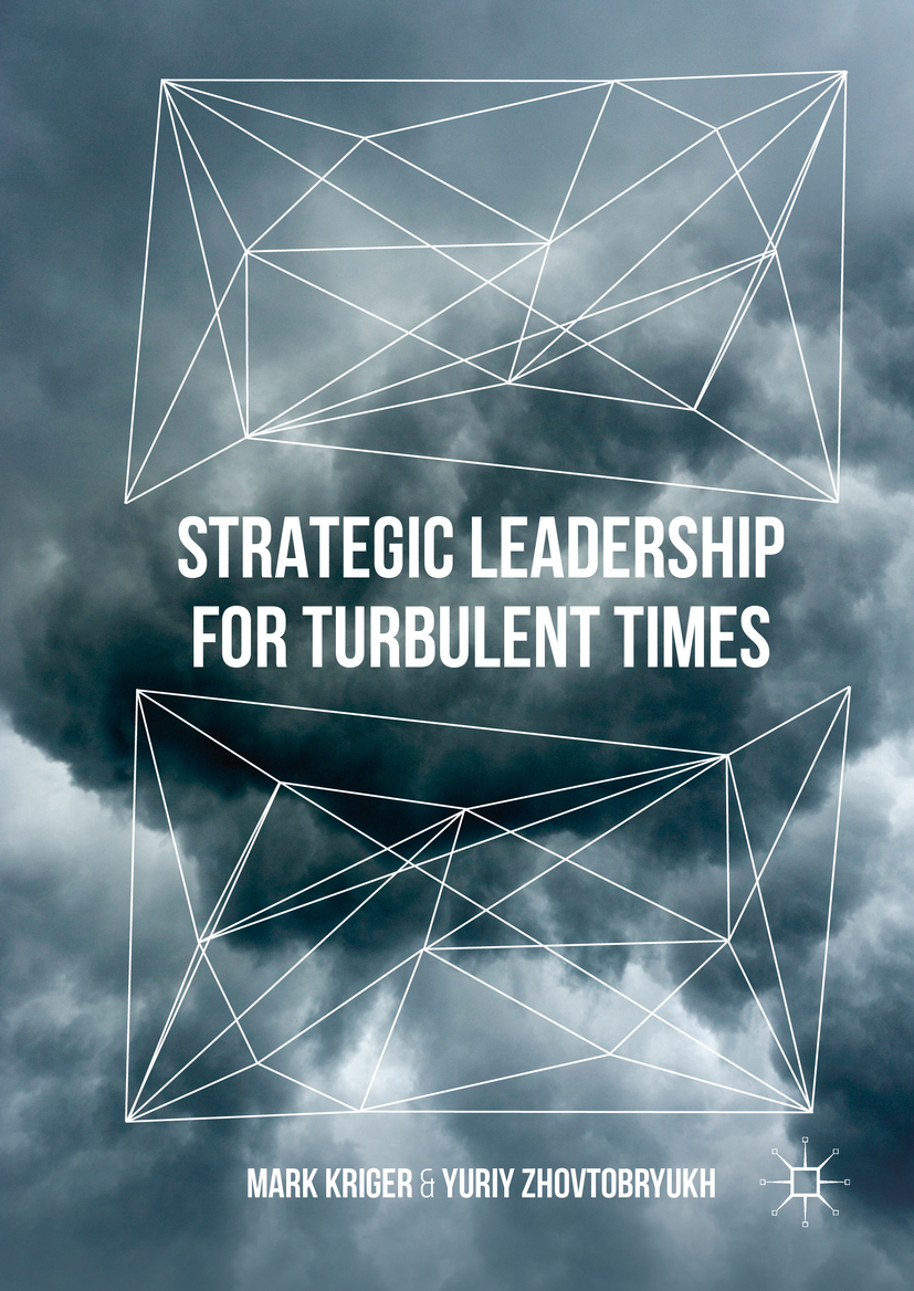 Kriger, Mark - Strategic Leadership for Turbulent Times, ebook
