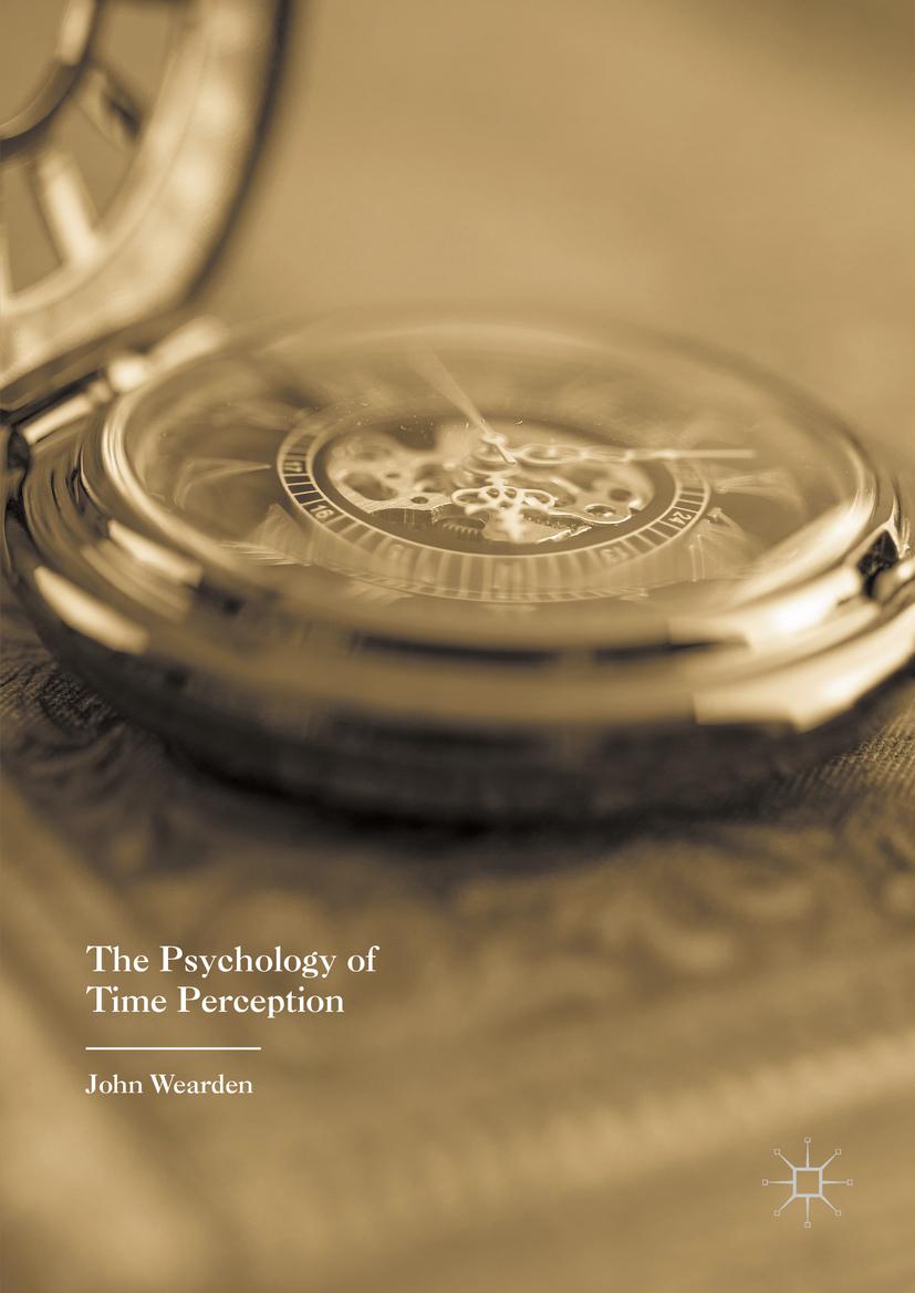 Wearden, John - The Psychology of Time Perception, ebook